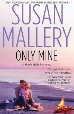 Book cover of Only Mine by Susan Mallery (Fool's Gold Book #4, contemporary romance)