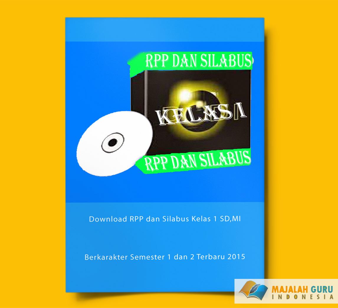 Download Rpp Dan Silabus Kelas 1 Sd Mi Berkarakter Semester 1 Dan 2 Terbaru 2015
