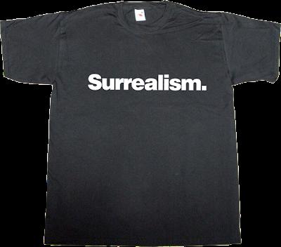 surrealism salvador dali fun APM? Alguna Pregunta Més? t-shirt ephemeral-t-shirts