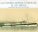 "Livre ""Navires-hôpitaux"" - ""French Hospitalships"" bilingual book"
