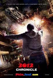 Phim Sức Mạnh Vô Hình - Chronicle [Vietsub] 2012 Online