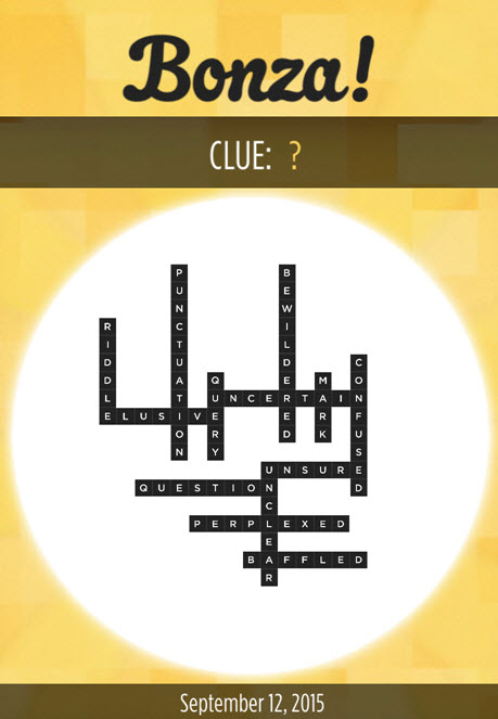 Bonza Daily Word Puzzle Clue ? Answers September 12, 2015