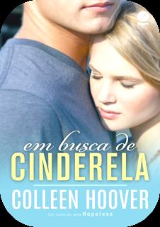 Em Busca de Cinderela, por Colleen Hoover