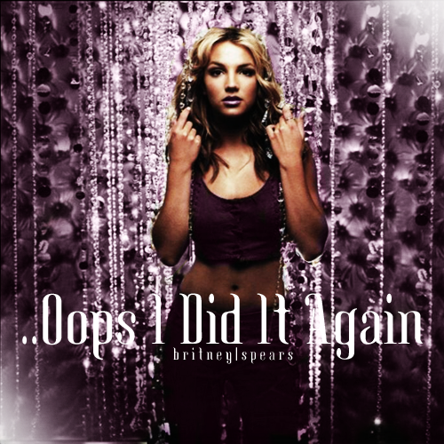 Britney spears oops i did it again unreleased tracks