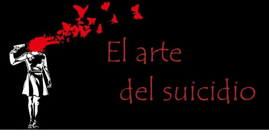 El arte del suicidio
