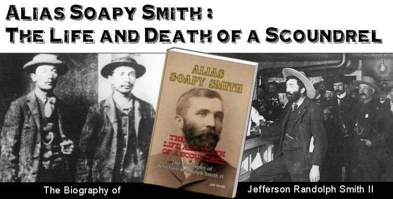 Alias Soapy Smith: The book