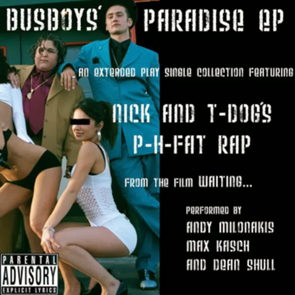 "Andy Milonakis, Max Kasch & Dean Shull - Nick and T-Dog's P-H Fat Rap (Explicit Gangsta Style Cut) - Single From ""Busboys' Paradise - EP"" Cover"