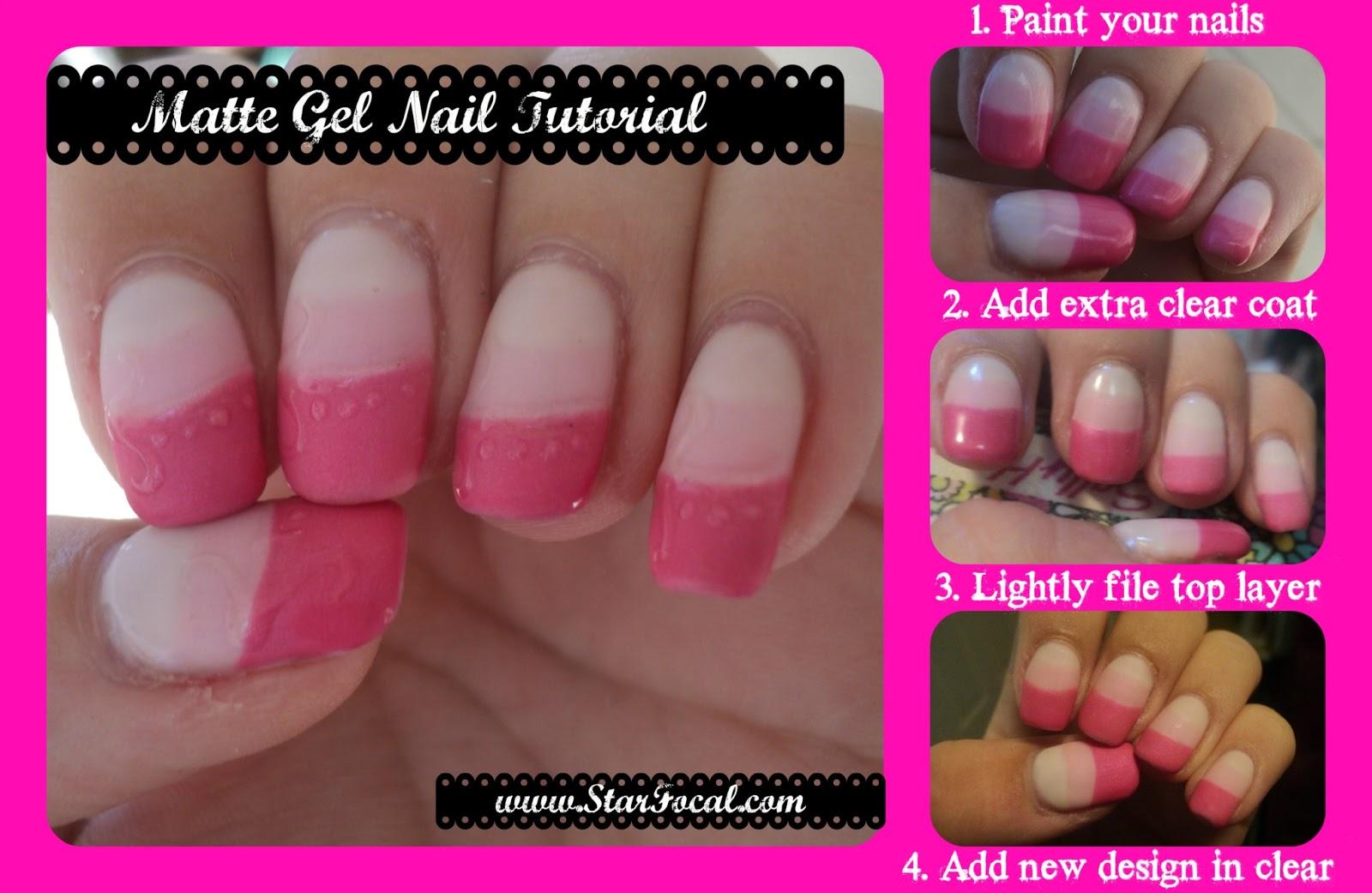 Matte Gel Nails Tutorial Starfocal
