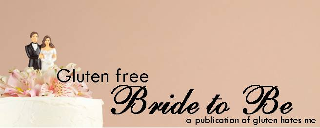 Gluten Free Bride to Be
