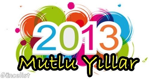 2013 yeni yıl kutlama resimleri 2013 tebrik kartları
