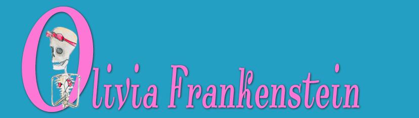 Olivia Frankenstein