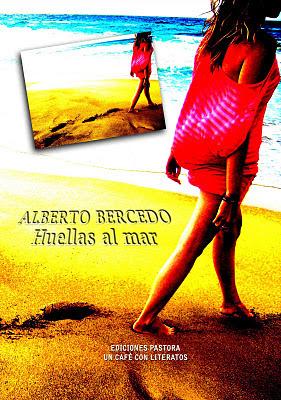 HUELLAS AL MAR<br> Alberto Bercedo