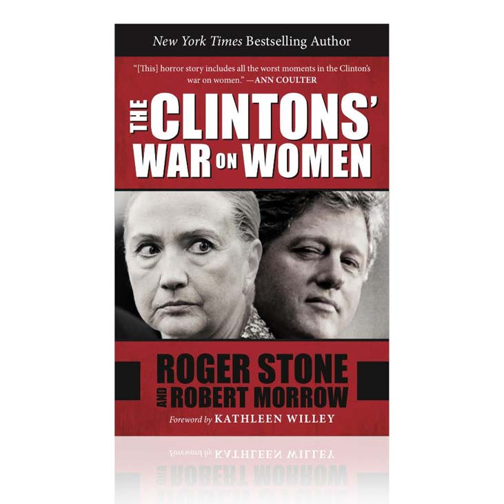 The Clinton's War On Women