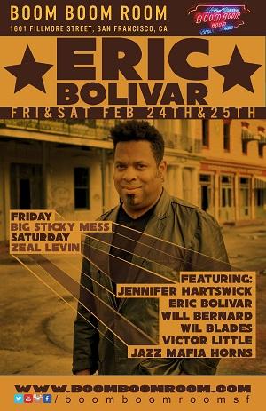2/24 - 2/25 : BOLIVAR'S BAY AREA JAM