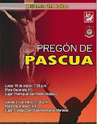 . el cual, como preámbulo a la celebración de la Semana Santa, . pregã³n de pascua