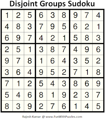 Disjoint Groups Sudoku (Fun With Sudoku #153) Answer