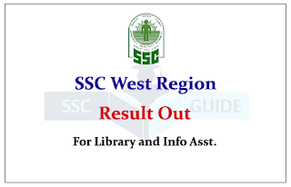 SSC-WR: Result for the Post of Library & Information Assistant