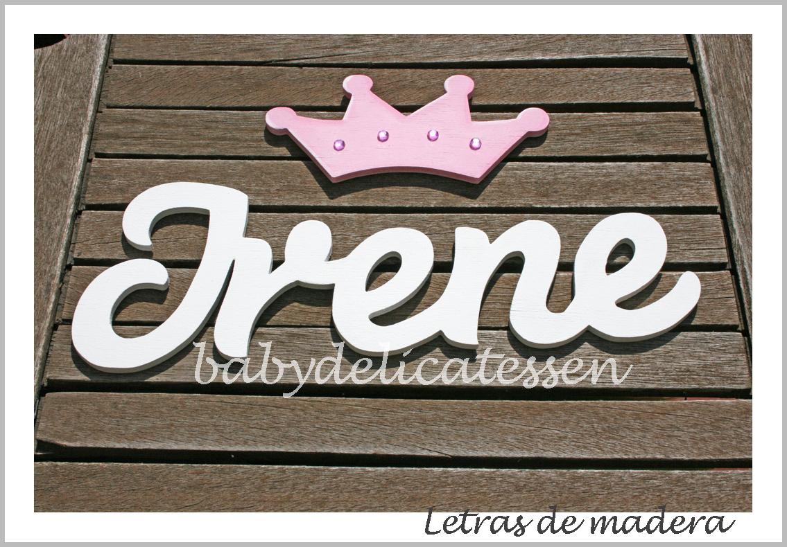 Baby delicatessen letras de madera con corona de princesa - Letras en madera ...