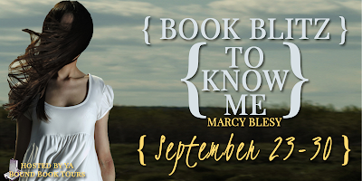 Book Blitz Kick-Off: To Know Me by Marcy Blesy