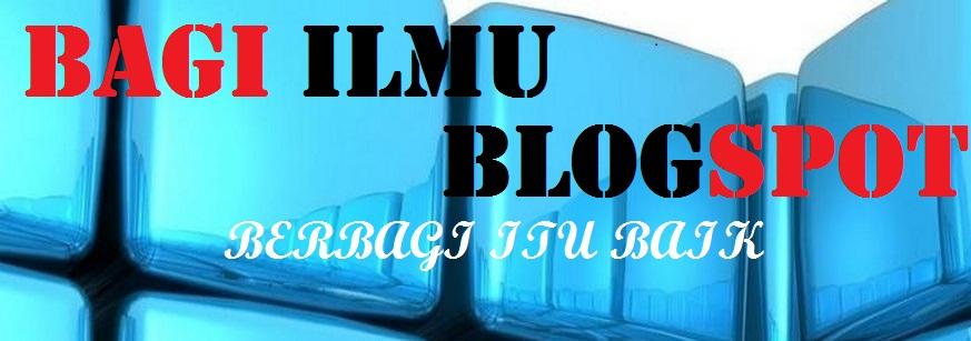 Bagi Ilmu Blogspot