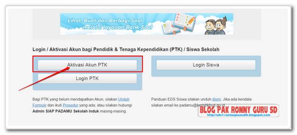 http://padamu.siap.web.id/ dan pilih bagian Aktivasi Akun PTK