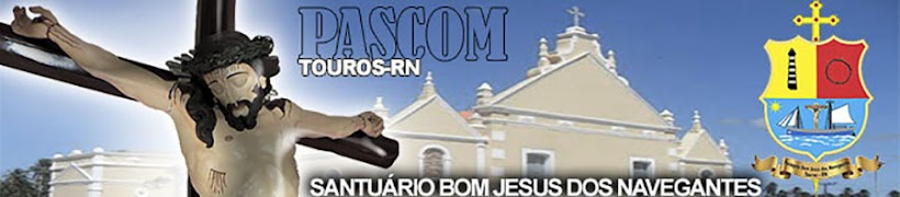 PASCOM - Paróquia de Touros-RN