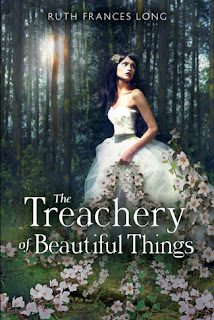 Waiting on Wednesday: The Treachery of Beautiful Things by Ruth Frances Long