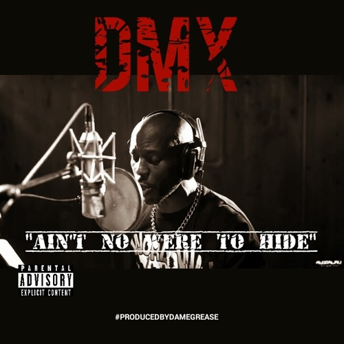 "DMX lança o som ""Ain't Nowhere To Hide"" (Prod. by Dame Grease)"