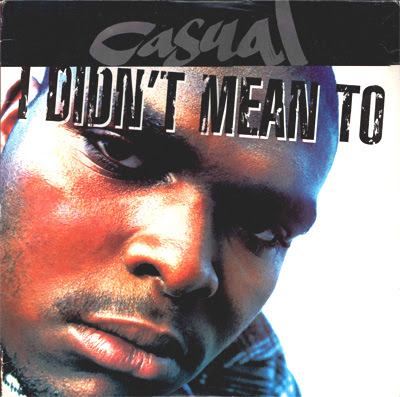 Casual – I Didn't Mean To (Promo VLS) (1993) (192 kbps)