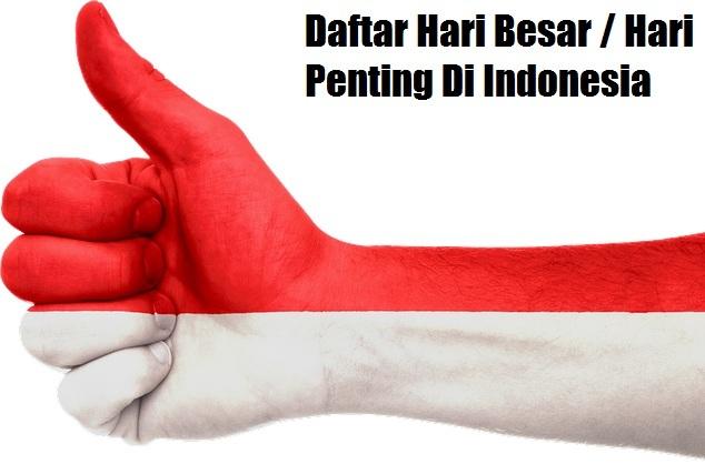Daftar Hari Besar / Hari Penting Di Indonesia Lengkap Tanggal Dan Bulan Di Rayakan