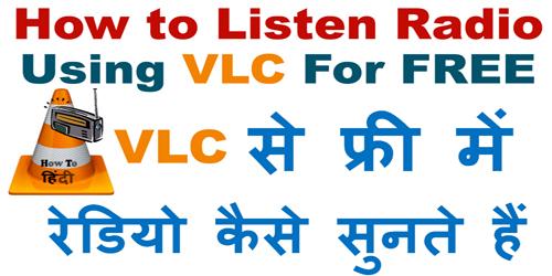 listen Radio Using VLC