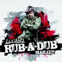 Luciano - Rub A Dub Market