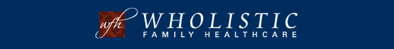 Wholistic Family Healthcare Blog