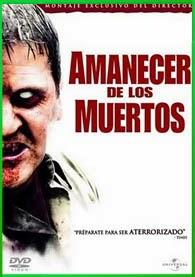 El Amanecer de los Muertos | 3gp/Mp4/DVDRip Latino HD Mega