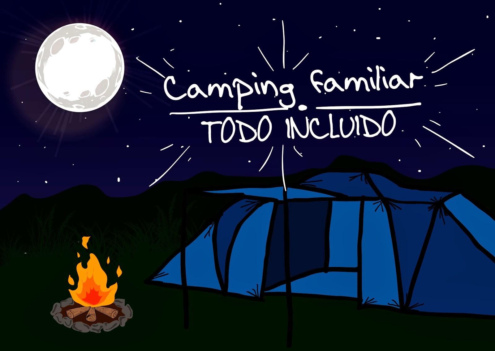 CAMPING FAMILIAR / TODO INCLUIDO
