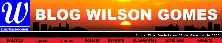 BLOG WILSON GOMES