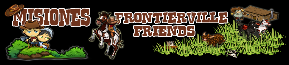 Misiones Frontierville Friends