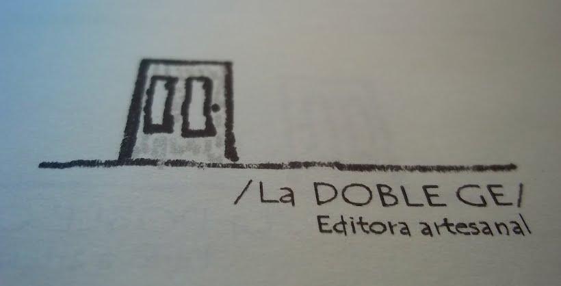 /La DOBLE GE/ Editora artesanal