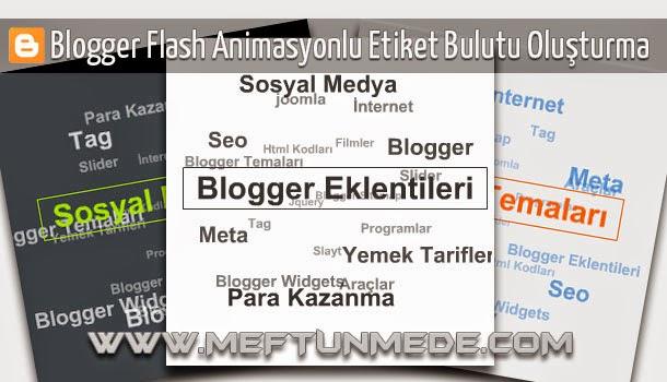 Blogger Flash Animasyonlu Etiket Bulutu Oluşturma
