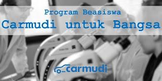 BANTUAN DANA PENDIDIKAN UNTUK S1 & S2 DARI BEASISWA CARMUDI INDONESIA