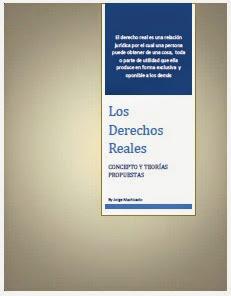 MACHICADO, Jorge, Los Derechos Reales, San   Francisco, CA, USA: Centro de Estudios de Derecho CED®,  2014.• CLIC PARA BAJAR (`516   KB)