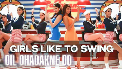 Girls Like To Swing Lyrics Dil Dhadakne Do - Sunidhi Chauhan