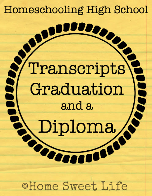 Homeschooling High School, graduation, transcripts
