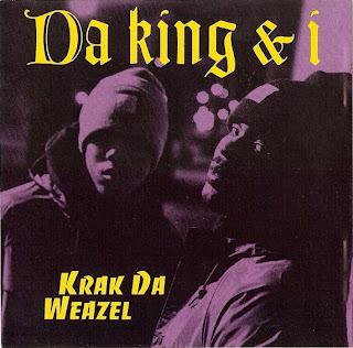 Da King & I – Krak Da Weazel / Flip Da Scrip Remix (CDS) (1993) (192 kbps)