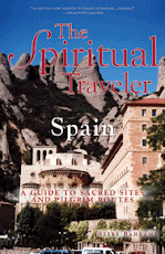 The Spiritual Traveler Spain by Beebe Bahrami