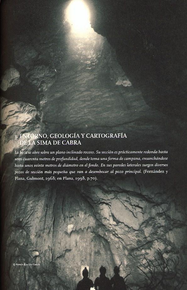 http://espeleologiabibliografia.blogspot.com.es/2015/09/sima-de-cabra-cordoba-2015.html