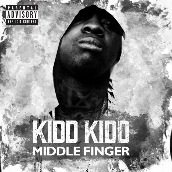 Kidd Kidd - Middle Finger - Single  Cover