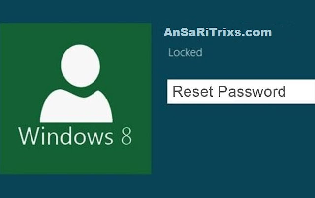 How To Reset Windows 8/8.1 Password Without Old Password