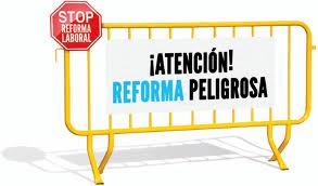 ¡ATENCIÓN REFORMA PELIGROSA!