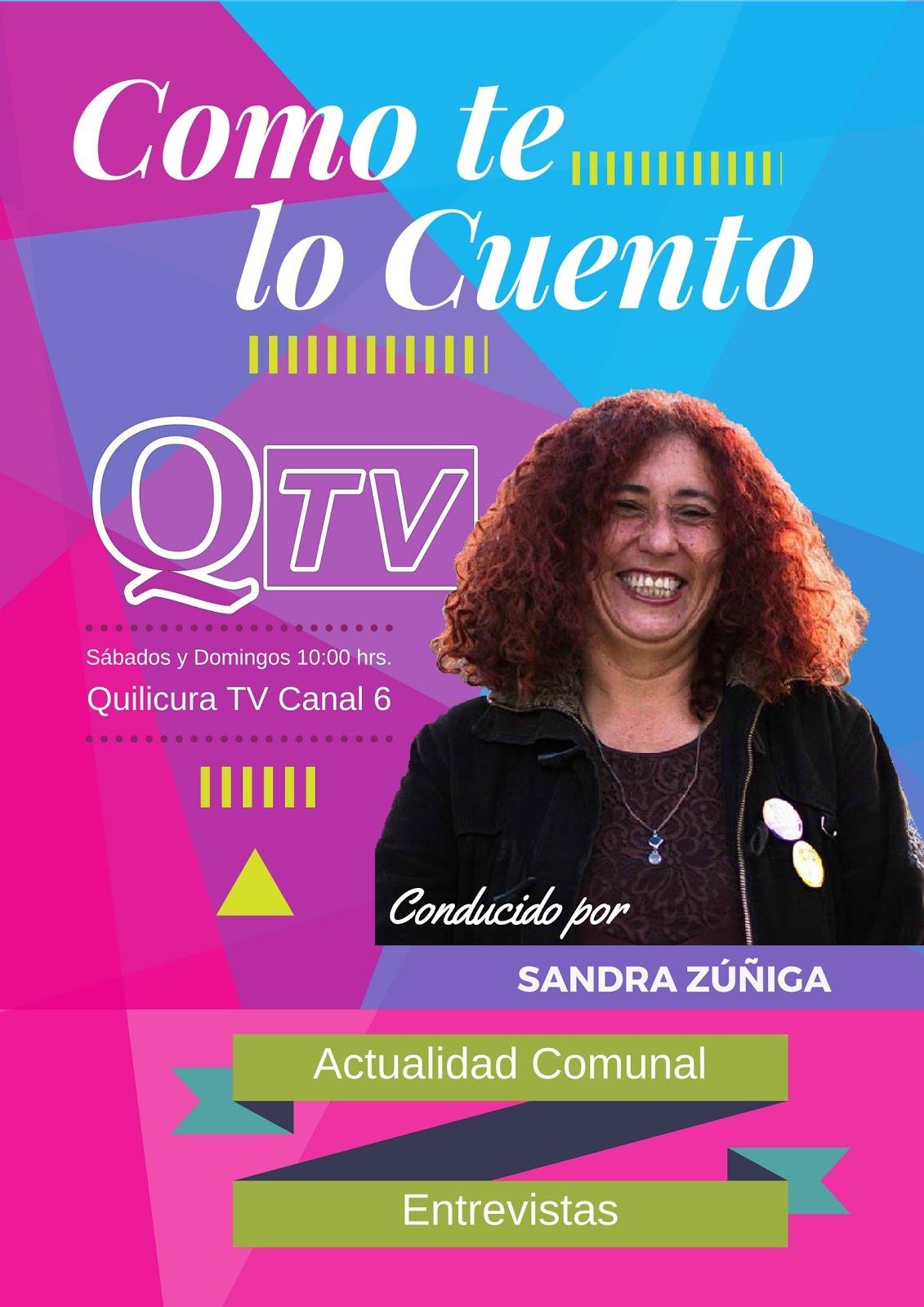 """""""COMO TE LO CUENTO"""" Programa de Actualidad y Entrevistas. Conducido por Sandra Zúñiga"""